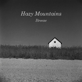 Breeze by Hazy Mountains
