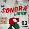La Sonora Libre 01 Cover Art