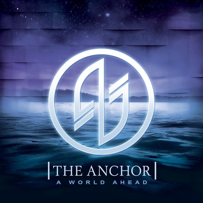A World Ahead | The Anchor
