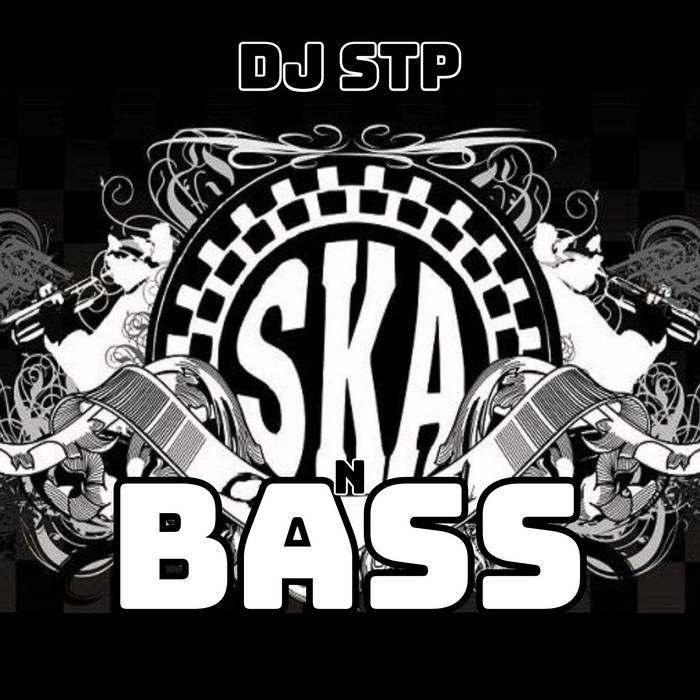 Download DJ STP - SKA N BASS LP mp3