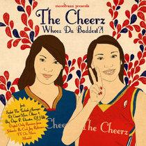 [MTXLT107] The Cheerz - Whooz Da Baddest ?! EP cover art