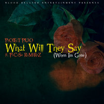 What Will They Say by Project Pluto feat. Pacaso Ramirez cover art