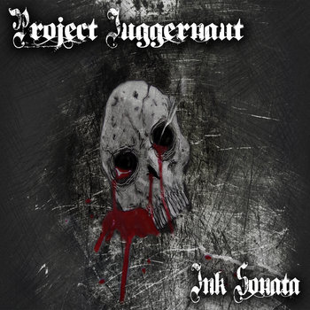 Ink Sonata (2012) by Project Juggernaut