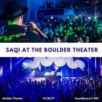Saqi Live Set at Boulder Theater (Soundboard 001) cover art