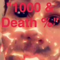 1000 & Death % cover art