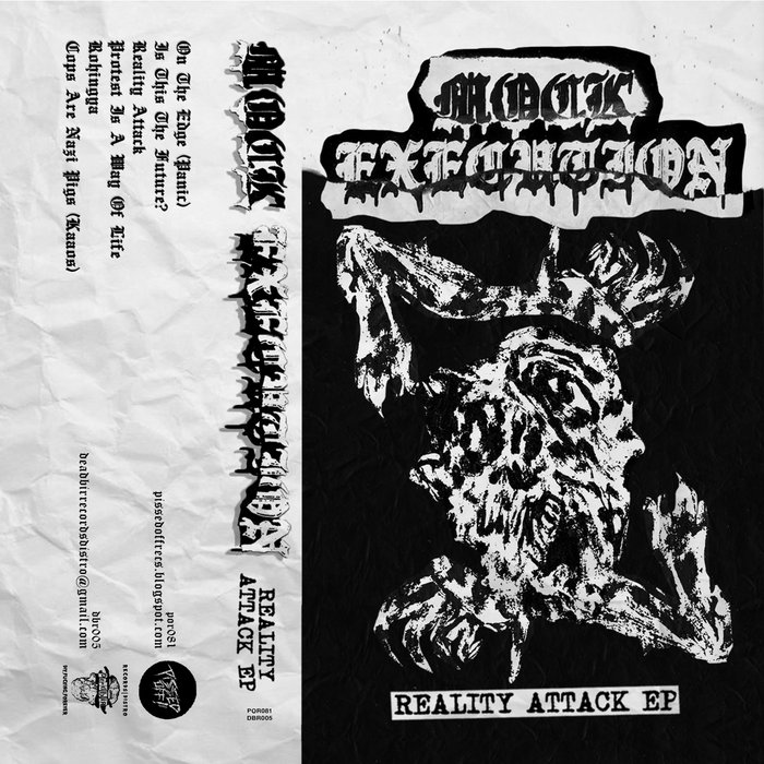 MOCK EXECUTION - Reality Attack EP | PISSED OFF!! RECS