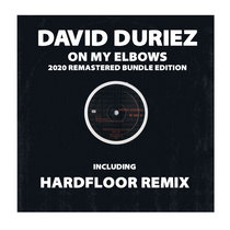 [BR079] : David Duriez - On My Elbows [2020 Remastered Special Digital Bundle] cover art