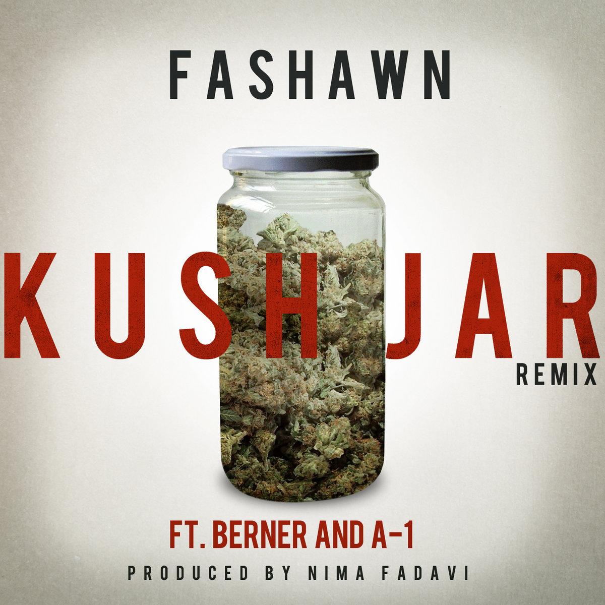 Kush Jar remix ft  Berner, & A-1 (prod  by Nima Fadavi