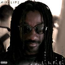 The L.I.F.E. Mixtape cover art