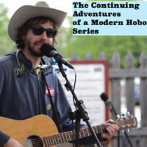 The Continuing Adventures of A Modern Hobo Series cover art