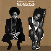 Nina Simone & Lauryn Hill - Ex-Factor (Single) cover art