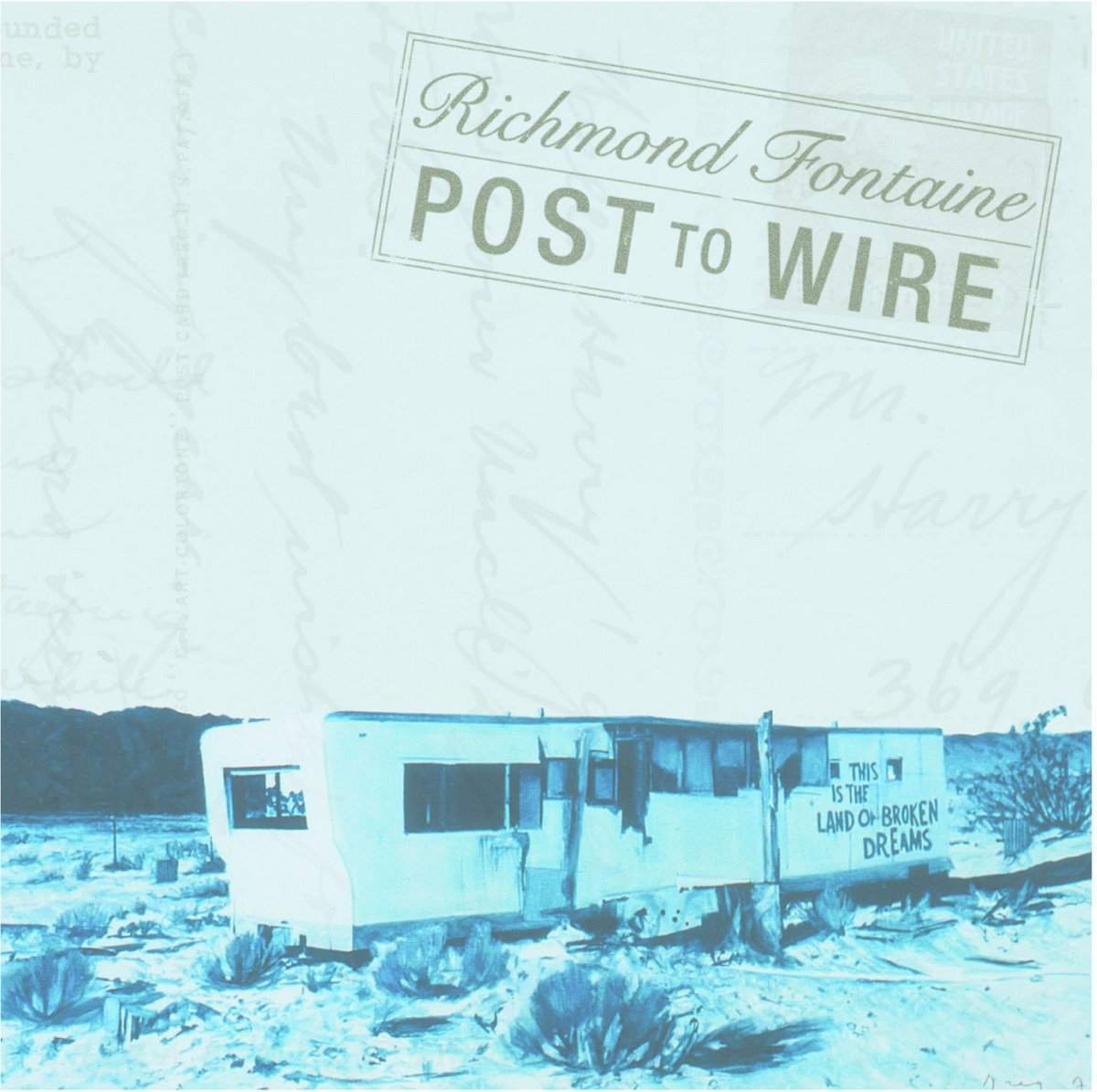 Post To Wire | Richmond Fontaine