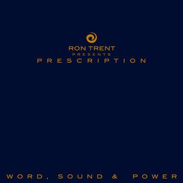 Prescription : Word, Sound & Power main photo