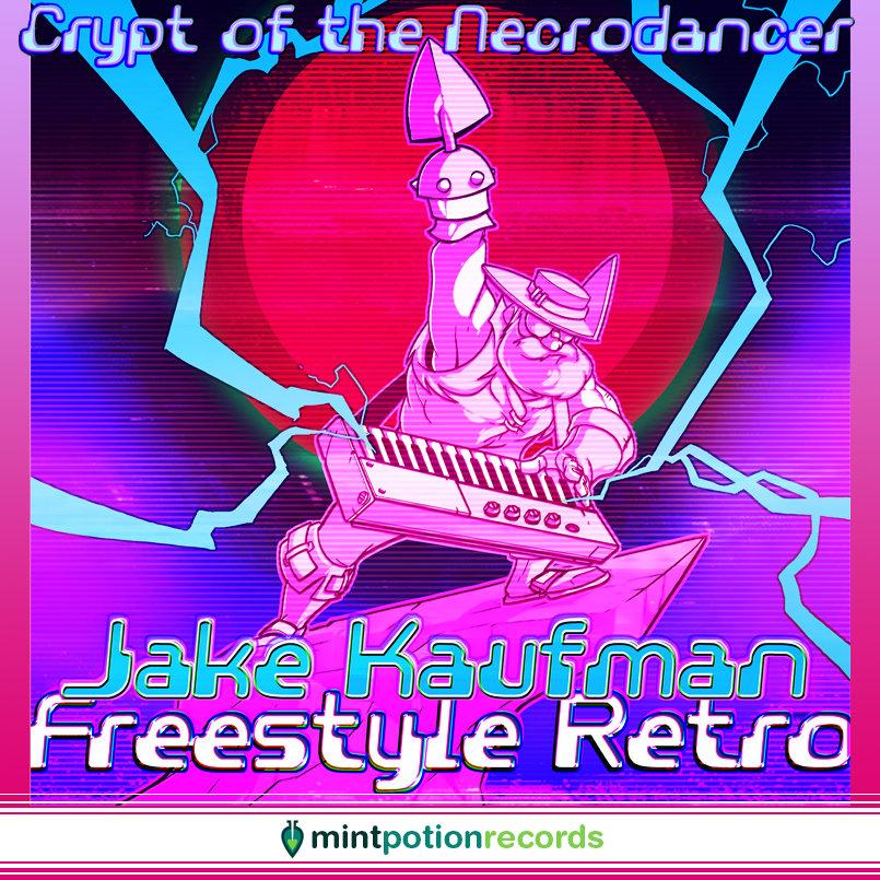 Crypt of the NecroDancer - Freestyle Retro | Jake Kaufman