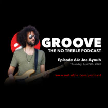 Groove – Episode #64: Joe Ayoub cover art