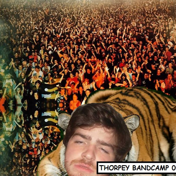 Thorpey's Supa Mega Bandcamp Release cover art