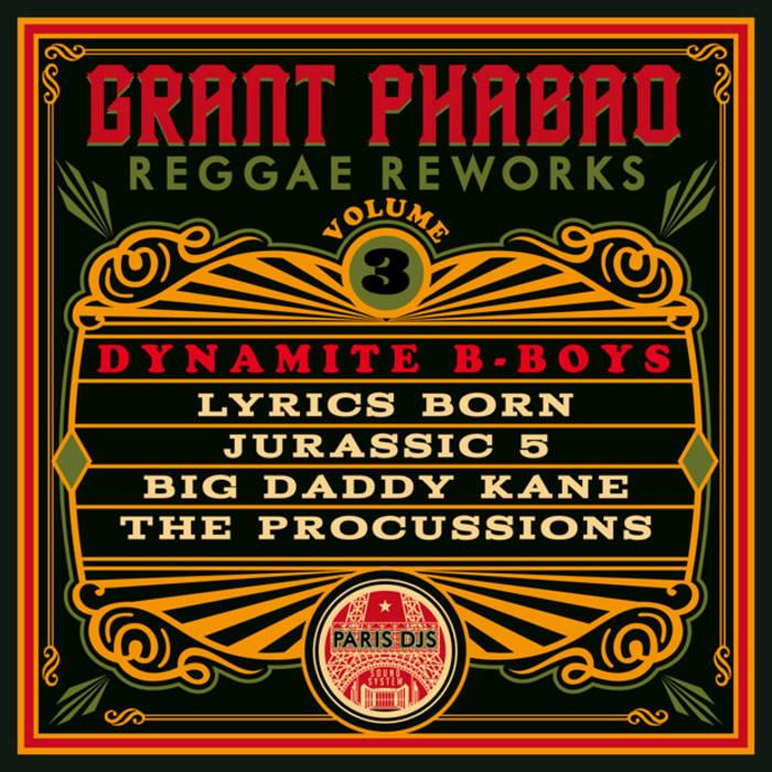 Reggae Reworks Vol 3: Dynamite B-Boys | Paris DJs