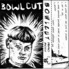 Bowlcut Demo 2011 Cover Art