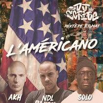 L'Americano - Akhenaton ft. Solo & Napoleon Da Legend cover art