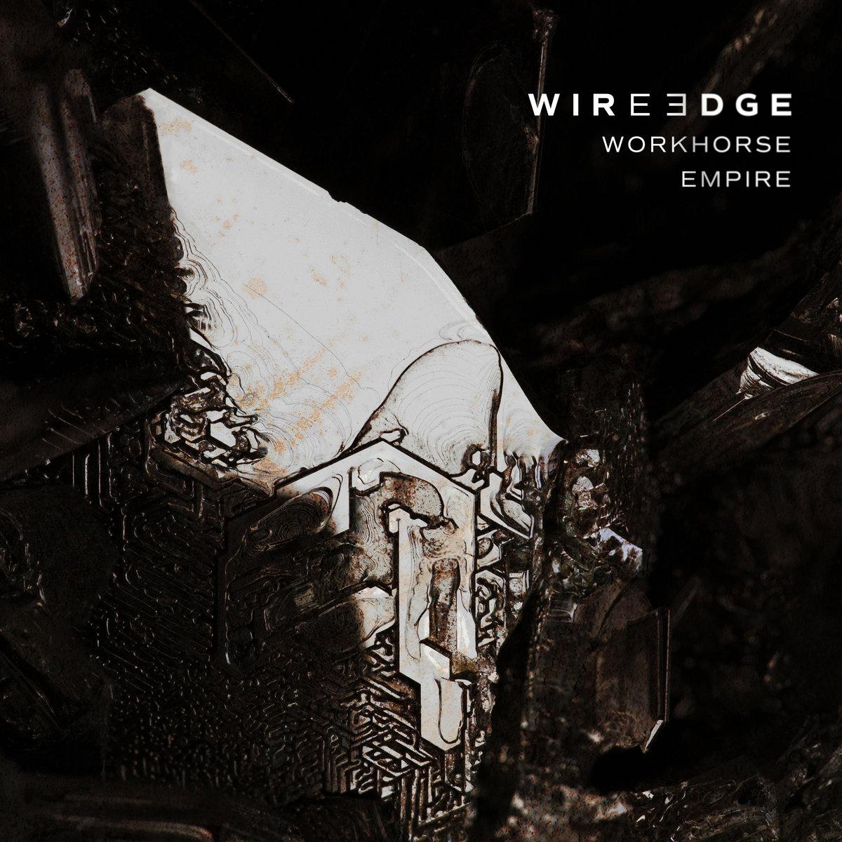 wire edge workhorse empire