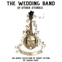 The Wedding Band and Other Stories: An Audio Collection cover art