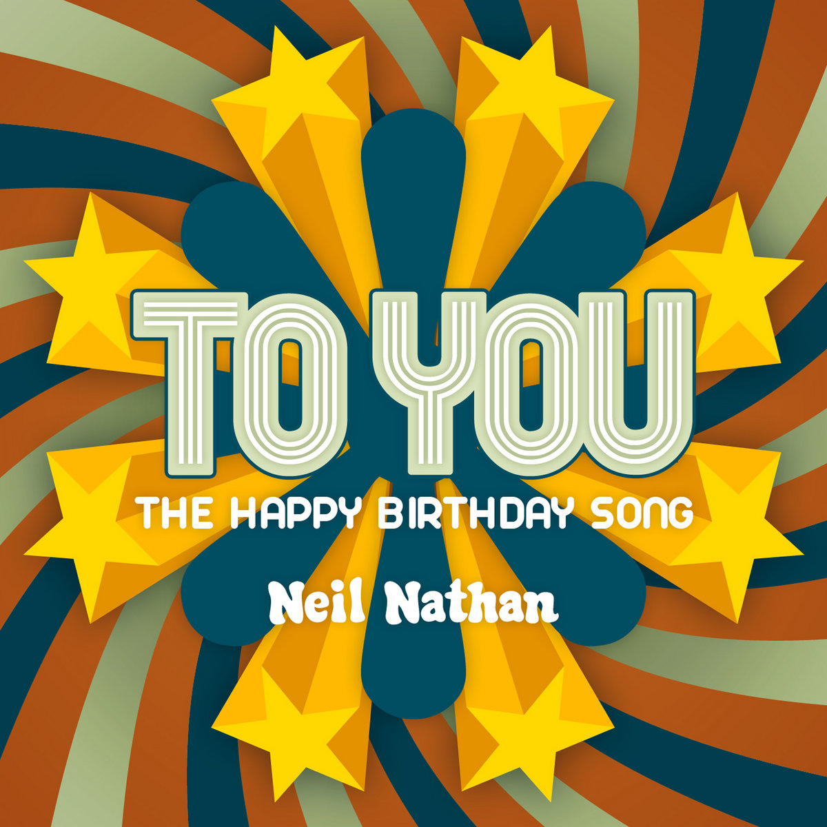 To You (The Happy Birthday Song) | Neil Nathan
