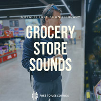 Grocery Store Sounds   Download Grocery Sound Effects cover art