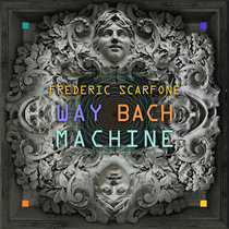 Way Bach Machine cover art