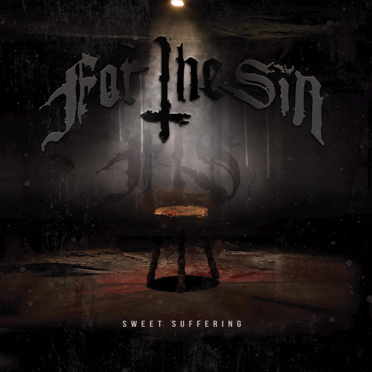 For The Sin - Sweet Suffering [EP] (2019)