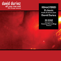 [BR117] : David Duriez - All You Can Eat (The Chicago Releases) [Remastered Edition] cover art