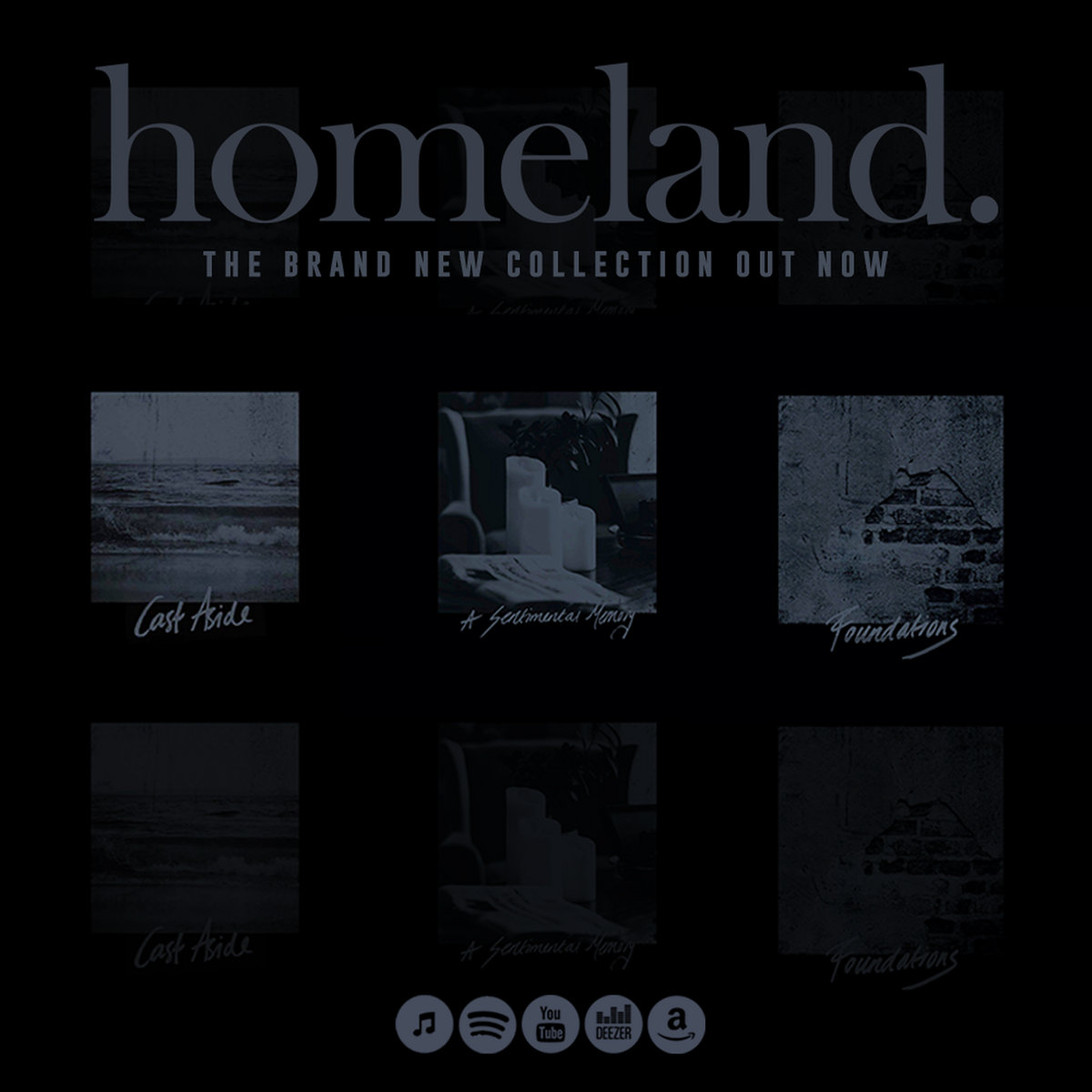 Homeland. -  The Foundations Collection [EP] (2019)