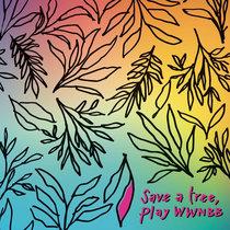 WWNBB#100 - Save a Tree, Play WWNBB cover art