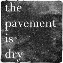 The Pavement is Dry cover art
