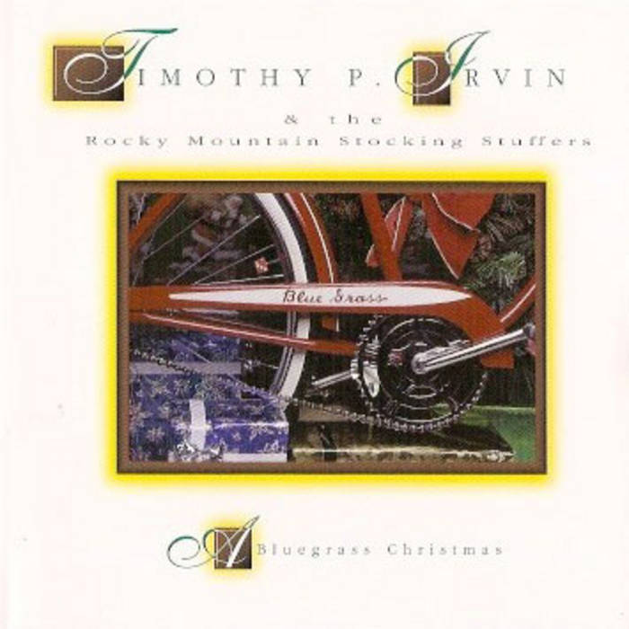 a bluegrass christmas by timothy p irvin the rocky mountain stocking stuffers - Bluegrass Christmas Music