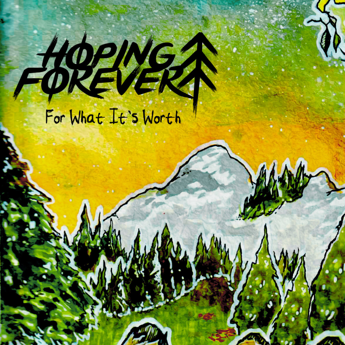Hoping Forever - For What It's Worth [EP] (2019)