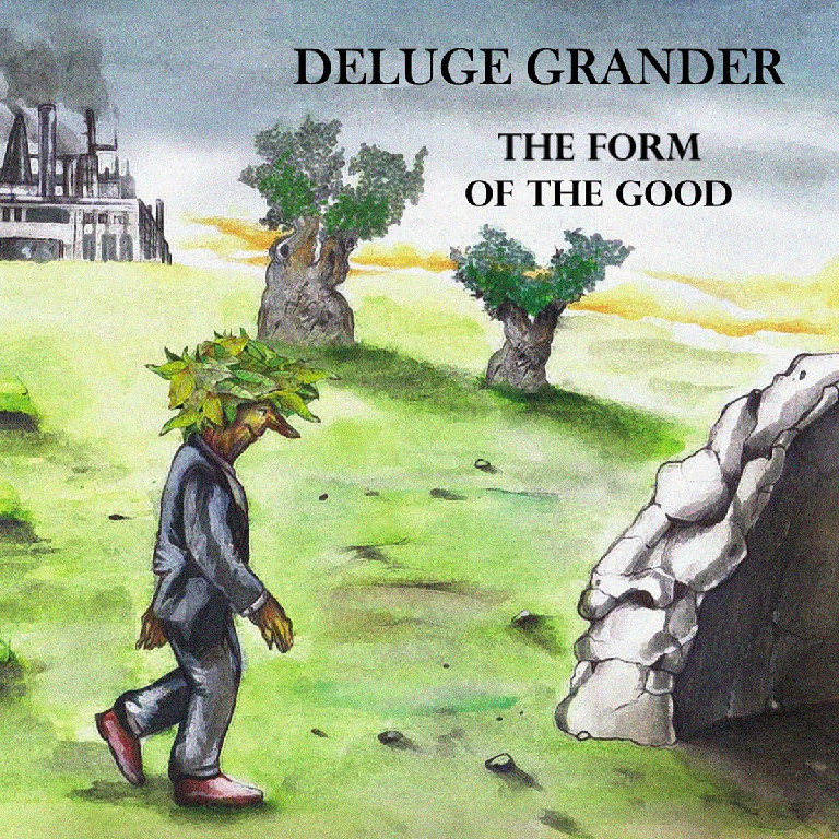 The Form of the Good | Deluge Grander