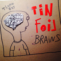 Tin Foil Brains cover art