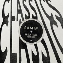 Samim - Heater (2019 Remixes) cover art