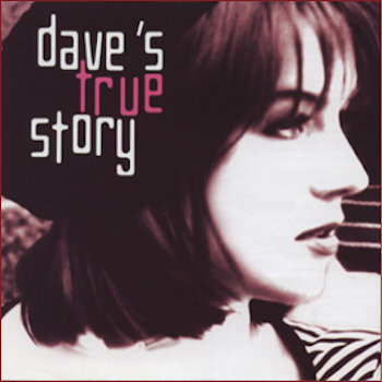 Dave's True Story (Album) by Dave's True Story