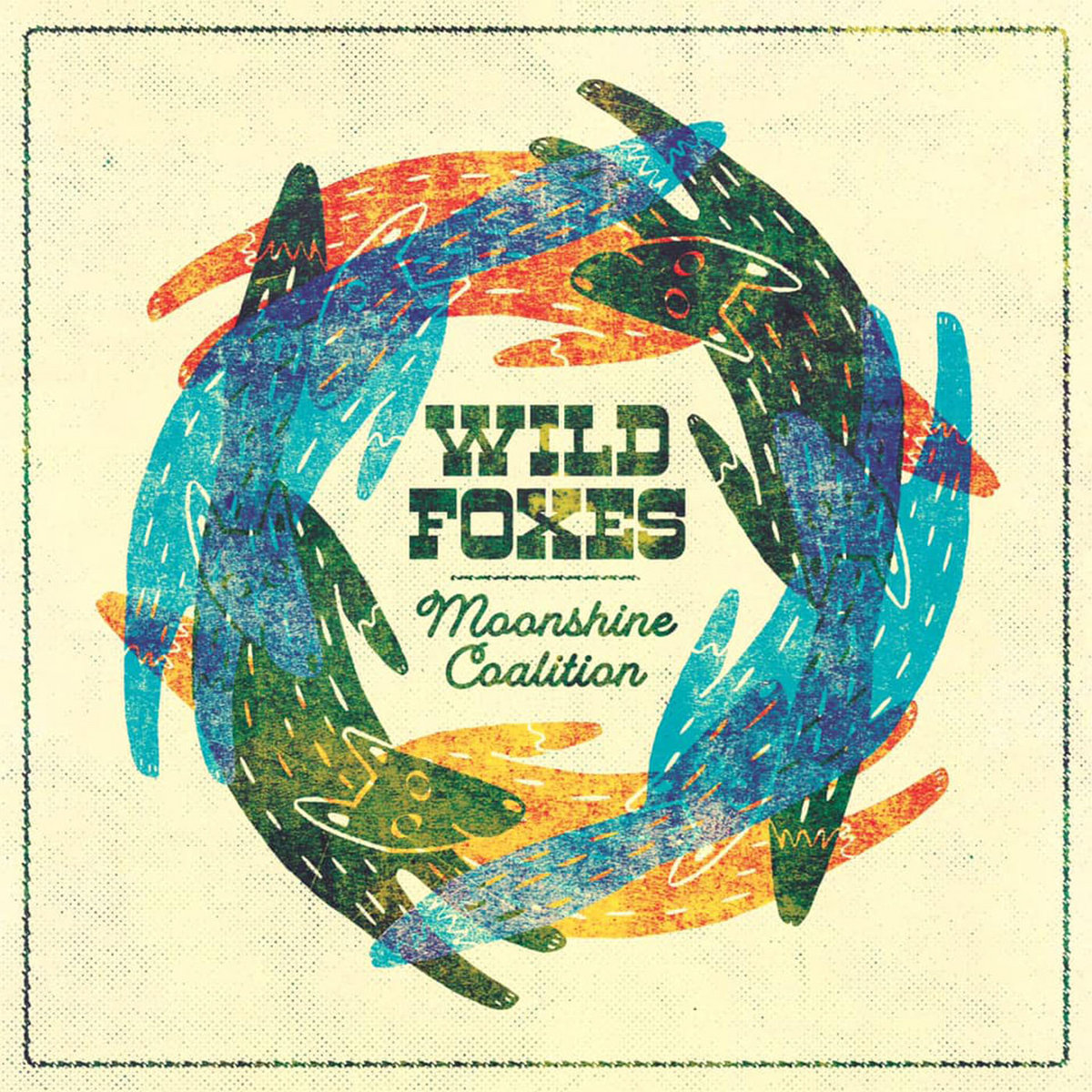 Wild Foxes by Moonshine Coalition