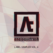 AnalogueTrash: Label Sampler Vol. 4 cover art