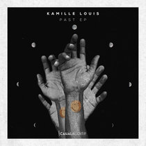 Kamille Louis - Past EP cover art