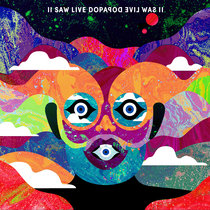 II Saw Live Dopapod Evil Was II cover art