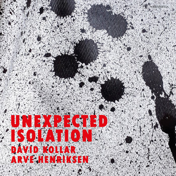 Unexpected Isolation by David Kollar & Arve Henriksen