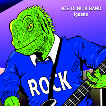 Iguana by Joe Olnick Band