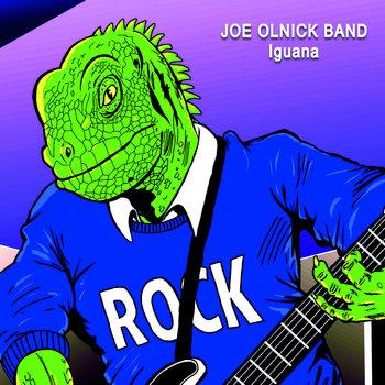Iguana by Joe Olnick Band