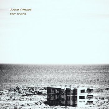 duesenjaeger Treibsand LP & MC