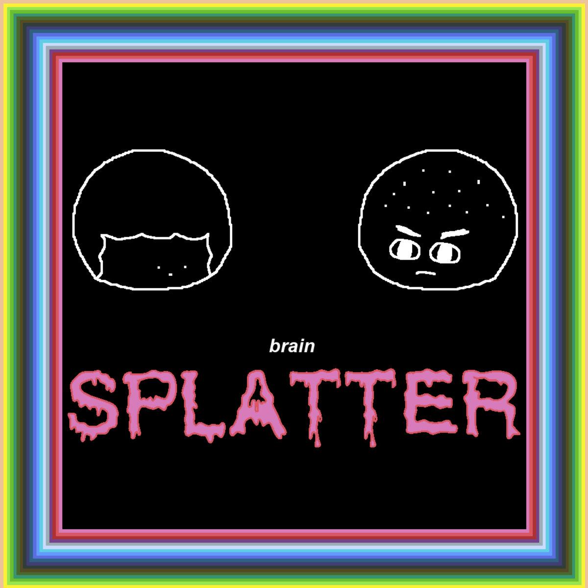 BRAIN SPLATTER album cover