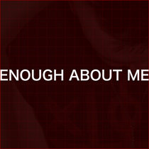 Enough About Me cover art