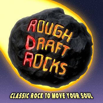 First Run by Rough Draft Rocks